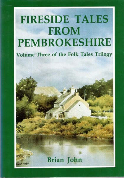 Image for Fireside Tales from Pembrokeshire, volume three of the Folk Tales trilogy