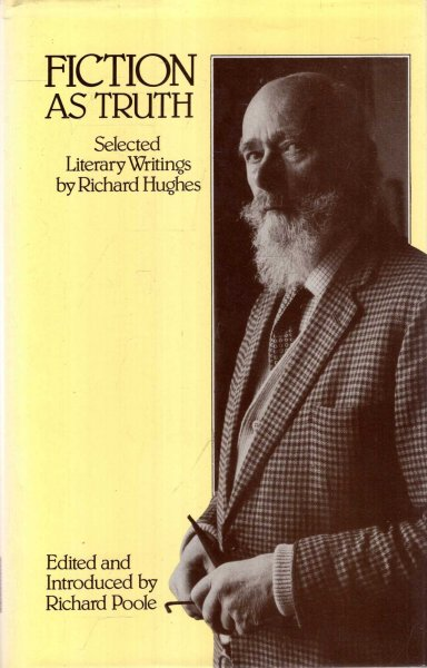 Image for Fiction as Truth : Selected Literary Writings by Richard Hughes