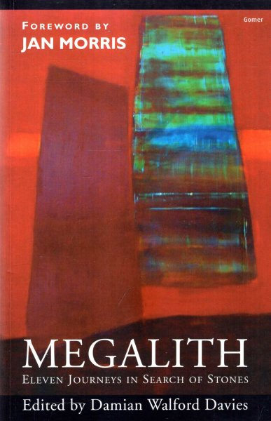 Image for Megalith, eleven journeys in search of stones