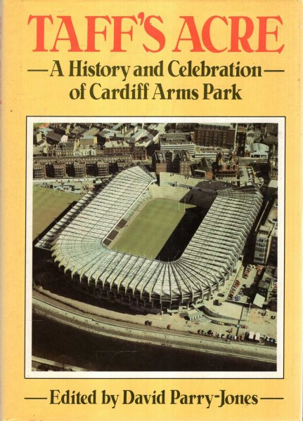Image for Taff's Acre : A History and Celebration of Cardiff Arms Park