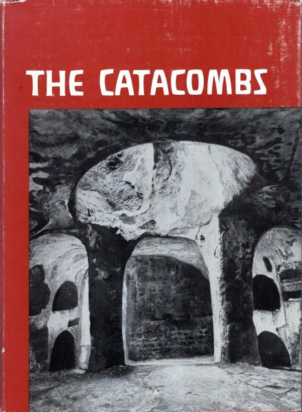 Image for The Catacombs - pictures from the life of early Christianity