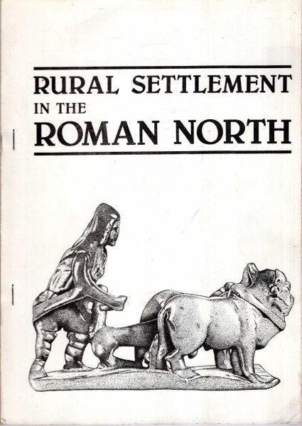 Image for Rural Settlement in the Roman North