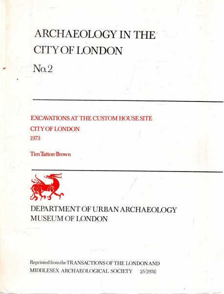 Image for Archaeology in the City of London No 2 : Excavations at the Custom House Site, City of London