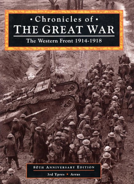 Image for Chronicles of the Great War: The Western Front 1914-1918