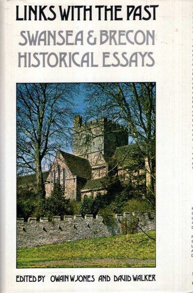 Image for Links with the Past : Swansea and Brecon Historical Essays