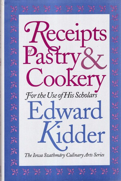 Image for Receipts of Pastry & Cookery: For the Use of His Scholars