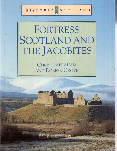 Image for Fortress Scotland and the Jacobites (Historic Scotland)