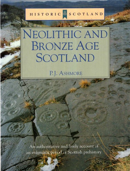 Image for Neolithic and Bronze Age Scotland : (Historic Scotland Series)
