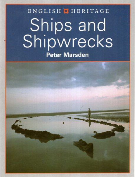 Image for English Heritage Book of Ships and Shipwrecks