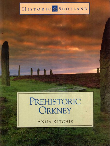 Image for Prehistoric Orkney: (Historic Scotland Series)
