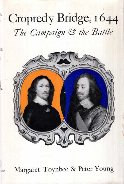 Image for Cropredy Bridge, 1644 : The campaign and the battle,