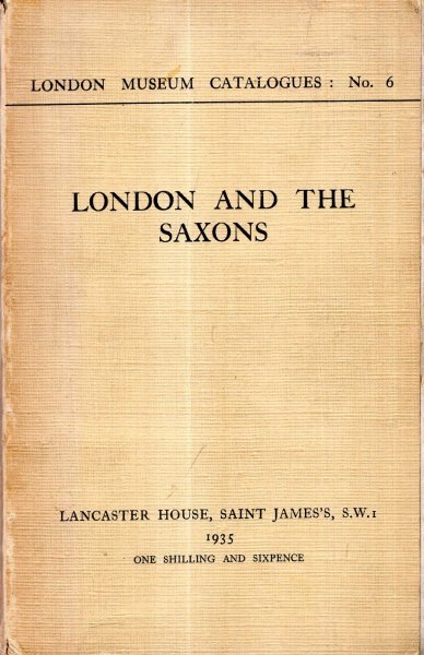Image for London Museum Catalogues No 6 : London and the Saxons
