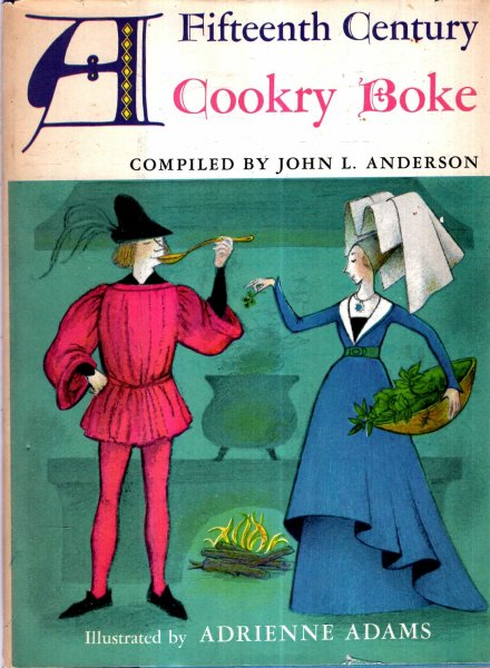 Image for A Fifteenth Century Cookry Boke