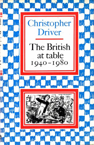 Image for The British at Table, 1940-80