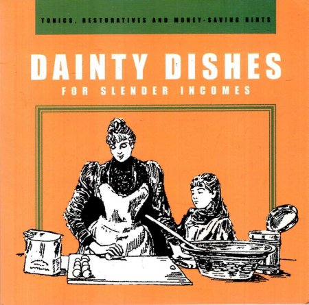 Image for Dainty Dishes For Slender Incomes