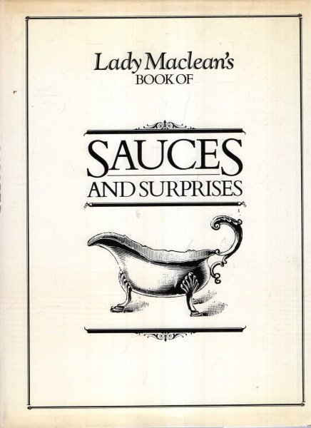 Image for Lady Maclean's book of Sauces and Surprises