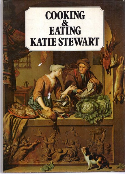 Image for Cooking and Eating: A pictorial history with recipes