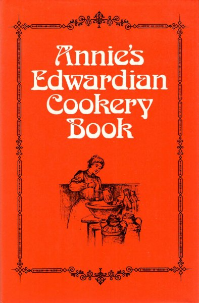 Image for Annie's Edwardian Cookery Book
