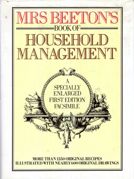 Image for MrsBeeton's Book of Household Management : A Specially Enlarged First Edition Facsimile