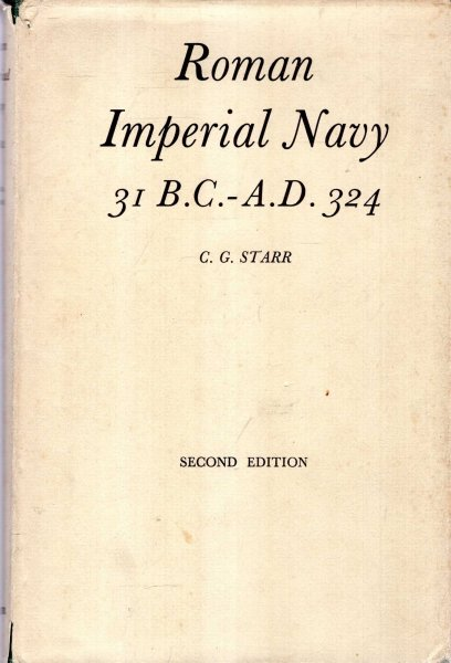 Image for The Roman Imperial Navy 31 BC - AD 324