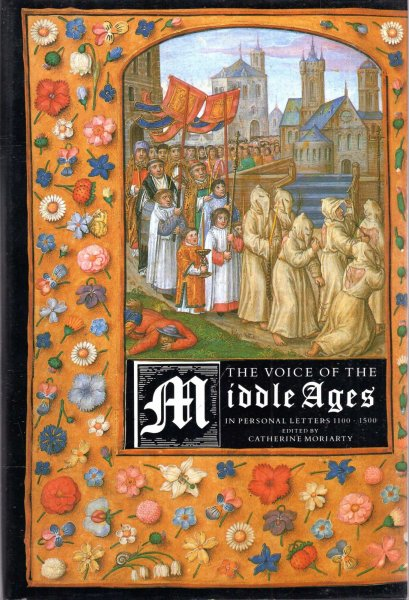 Image for The Voice of the Middle Ages : In personal letters 1100 -1500