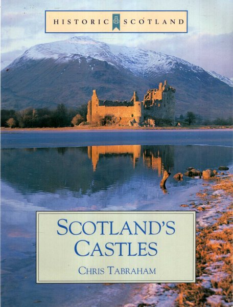 Image for Historic Scotland : Scottish Castles