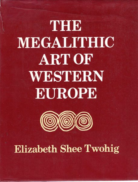 Image for The Megalithic Art of Western Europe