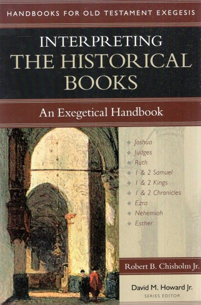 Image for Interpreting the Historical Books : An Exegetical Handbook