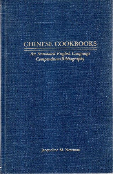 Image for Chinese Cookbooks: An Annotated English-Language Compendium Bibliography