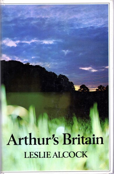 Image for Arthur's Britain: History and Archaeology, AD367-634