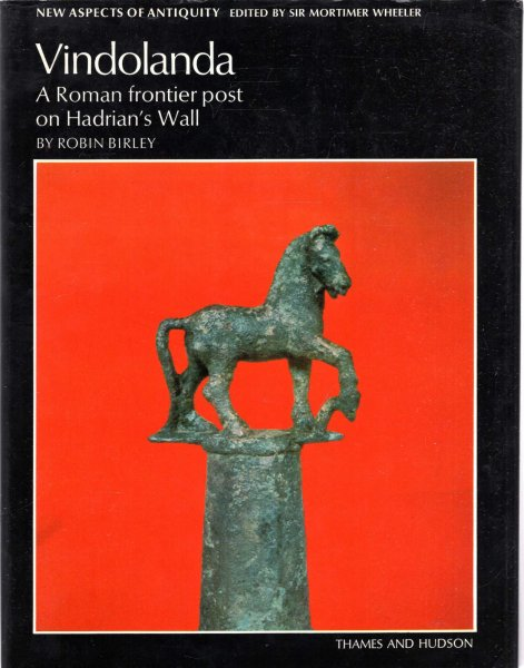 Image for Vindolanda - A Roman Frontier Post On Hadrian's Wall