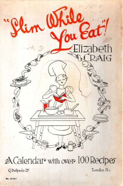 Image for Slim While You Eat : A Calendar [for 1940] with over 100 recipes