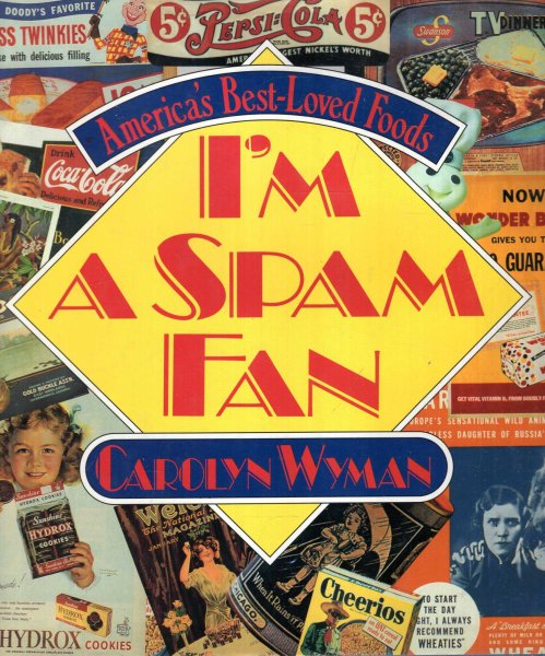 Image for I'm a Spam Fan : America's Best-Loved Foods