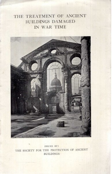 Image for The Treatment of Ancient Buildings Damaged in War Time