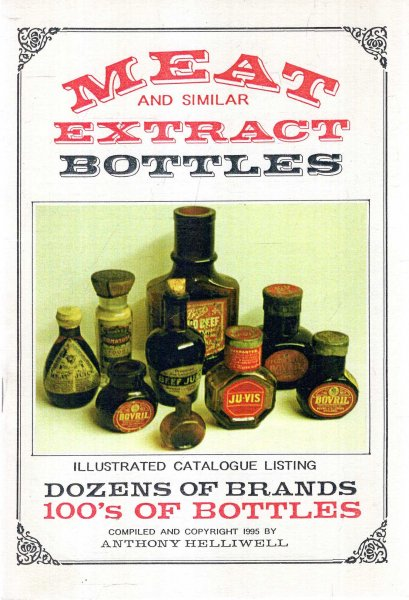 Image for Meat and Similar Extract Bottles : An Illustrated Catalogue