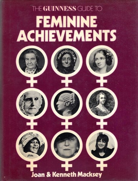 Image for The Guinness Guide to Feminine Achievements
