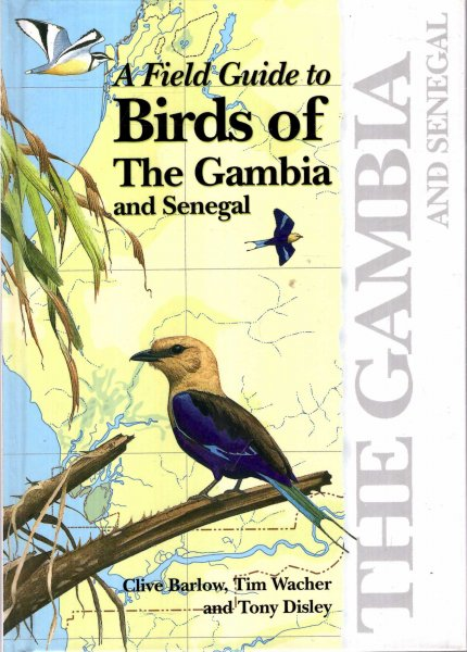 Image for A Field Guide to the Birds of the Gambia and Senegal
