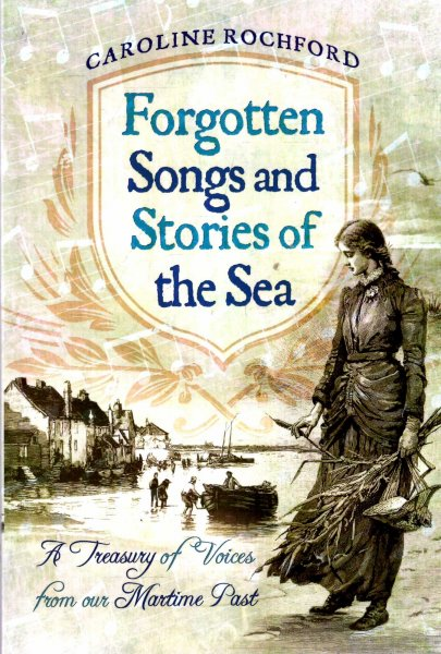 Image for Forgotten Songs and Stories of the Sea