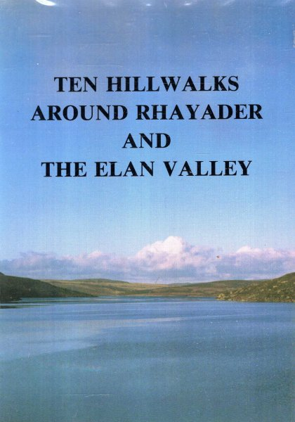 Image for Ten Hill Walks Around Rhayader and The Elan Valley