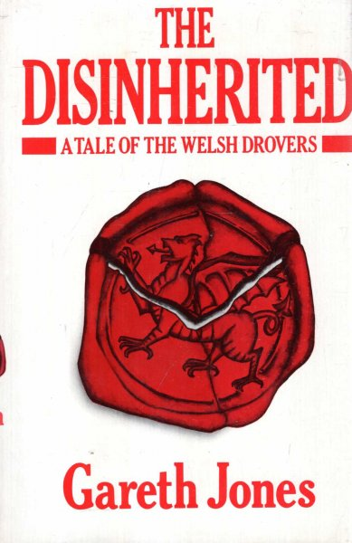 Image for Disinherited - a tale of the Welsh Drovers