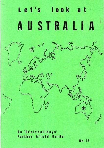Image for Let's Look at Australia : an 'ornitholidays' farther afield guide No 15