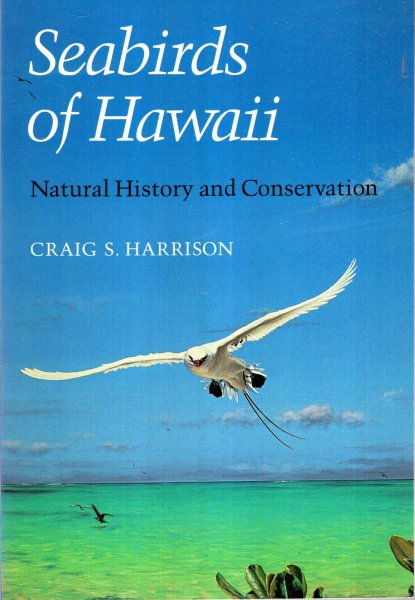 Image for Seabirds of Hawaii : Natural History and Conservation