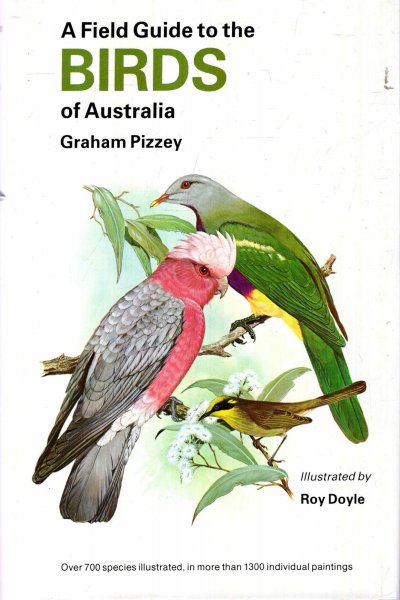 Image for A Field Guide to the Birds of Australia