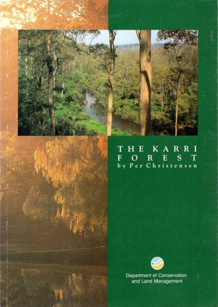Image for The Karri forest : Its conservation significance and management