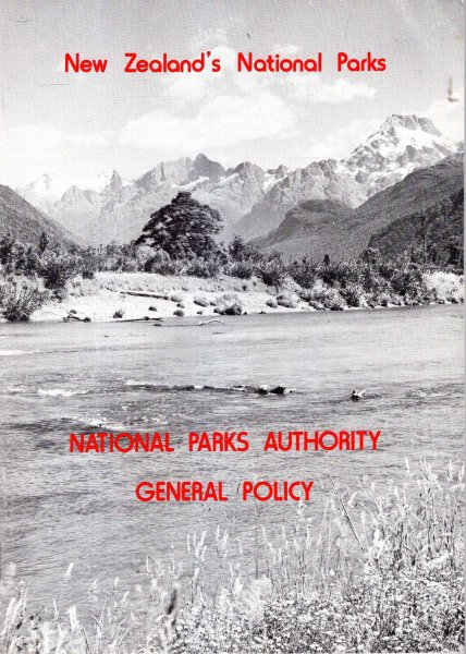 Image for National Parks Authority General Policy : New Zealand National Parks