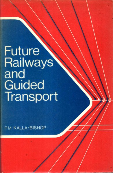 Image for Future Railways and Guided Transport