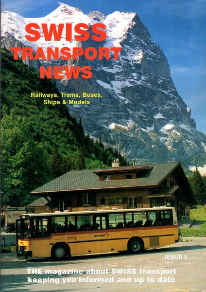 Image for Swiss Transport News : Railways, Trams, Buses, Ships and Models Issue 9