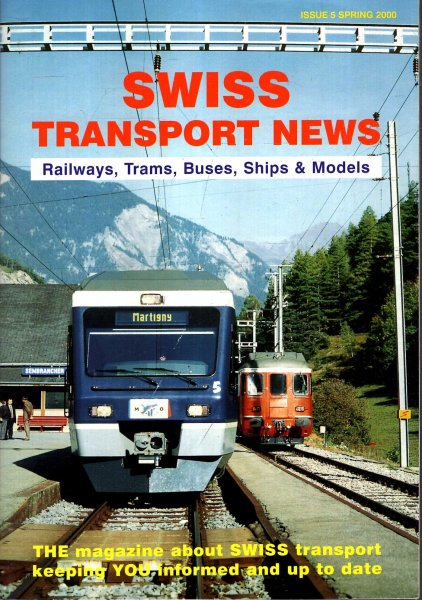 Image for Swiss Transport News : Railways, Trams, Buses, Ships and Models Issue 5