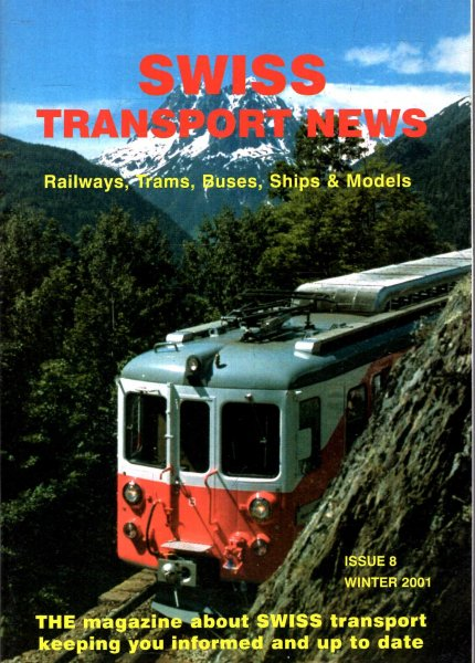 Image for Swiss Transport News : Railways, Trams, Buses, Ships and Models : Issue 8