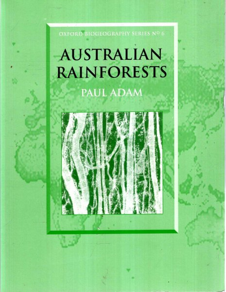 Image for Australian Rainforests : Oxford Biogeography Series No. 6